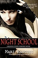 Night School: A Blood Coven Vampire Novel (The Blood Coven Vampires Book 5)