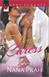 A Perfect Caress (The Astacios, #1)