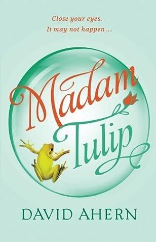 Madam Tulip (Madam Tulip #1)