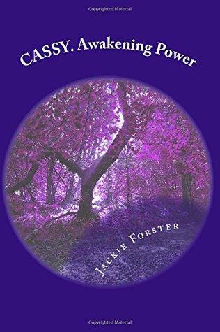 Cassy: Awakening Power (Children of the Light #1)