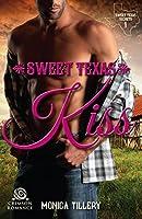 Sweet Texas Kiss (Sweet Texas Secrets Book 1)