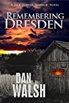 Remembering Dresden (Jack Turner Suspense, #2)