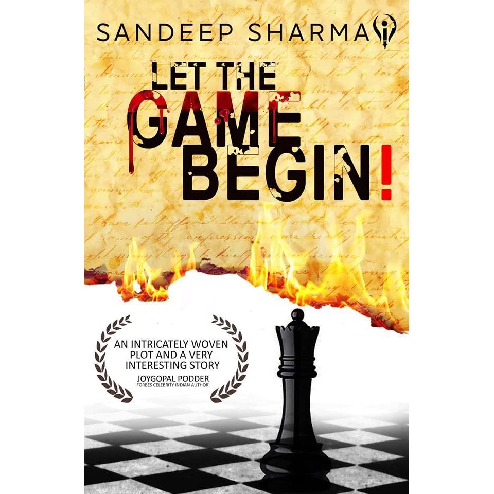 Let The Game Begin by Sandeep Sharma