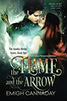 The Flame and the Arrow (Annika Brisby, #1)