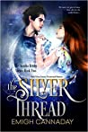 The Silver Thread (Annika Brisby, #2)