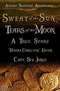 Atocha Treasure Adventures: Sweat of the Sun, Tears of the Moon: Havana Connection Edition