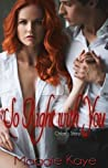 So Right With You by Maggie Kaye