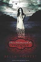 Das Schattenreich der Vampire (Das Schattenreich der Vampire, #1)