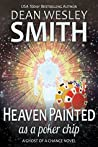 Heaven Painted as a Poker Chip (A Ghost of a Chance Novel)