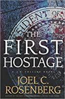 The First Hostage ( J. B. Collins, #2)