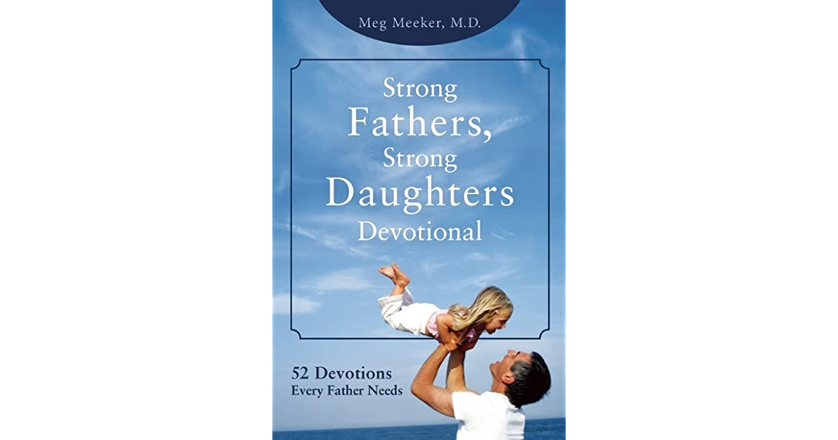 Strong fathers meg meeker