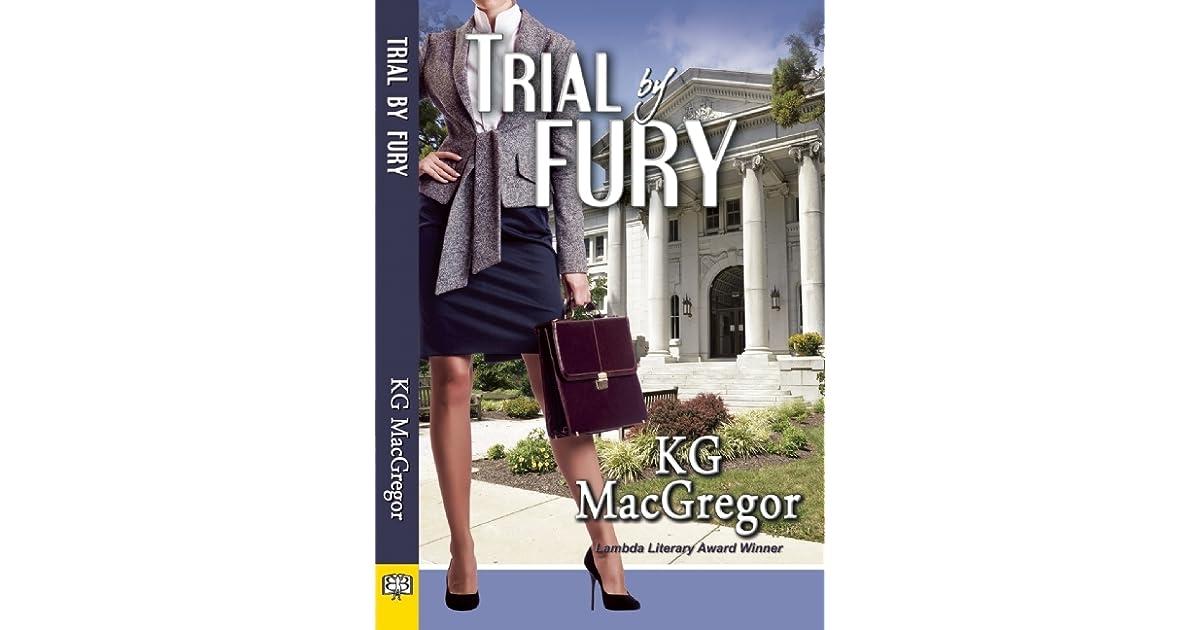 Trial By Fury By Kg Macgregor
