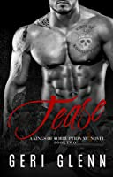 Tease: A Kings of Korruption MC Novel