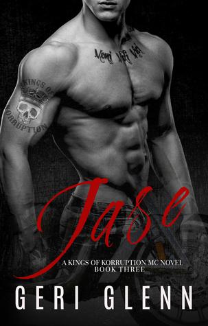 Jase (Kings of Korruption MC, #3)