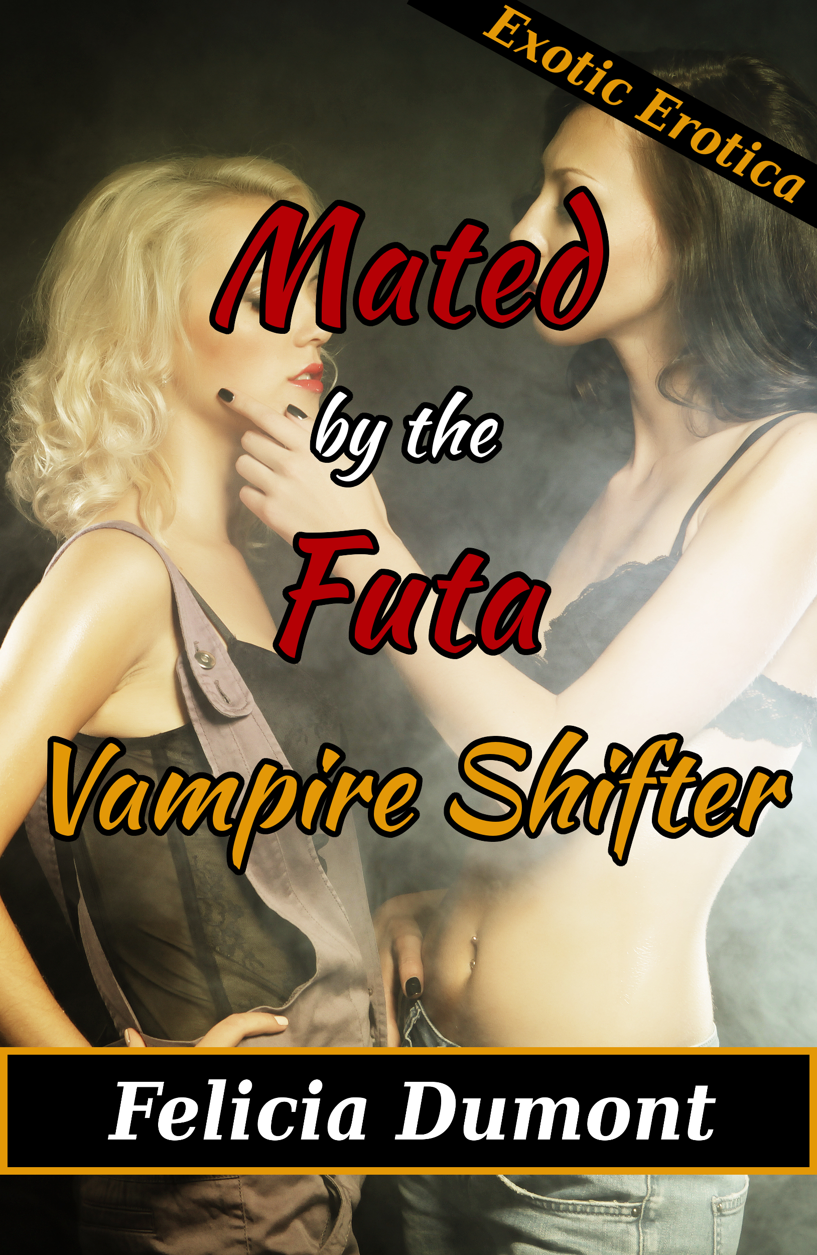 Mated the Futa Vampire Shifter by Felicia Dumont