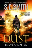 Dust: Before and After (Dust, #1)