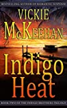 Indigo Heat (The Indigo Brothers Trilogy, #2)