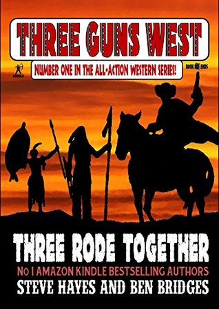Three Rode Together (A Jesse Glover Western Book 1)