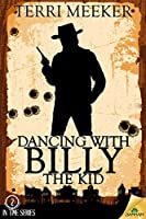 Dancing with Billy the Kid (In Time)