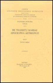 de Transitu Mariae Apocrypha Aethiopice, I: T.