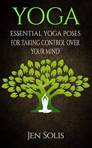 YOGA Essential Yoga Poses for Taking