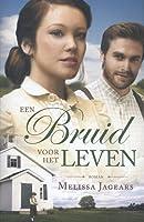 Een bruid voor het leven (Unexpected Brides, #3)