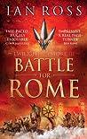 Battle for Rome (Twilight of Empire, #3)