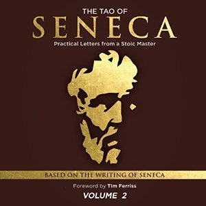 The Tao of Seneca: Practical Letters from a Stoic Master, Volume 2 cover