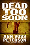 Dead Too Soon (Val Ryker #3)