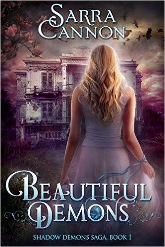 Beautiful Demons (The Shadow Demons Saga #1)  by  Sarra Cannon