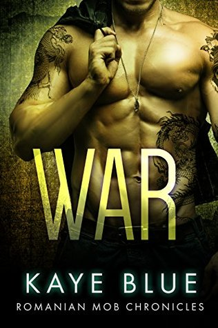 War by Kaye Blue