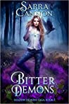 Bitter Demons (The Shadow Demons Saga #3)