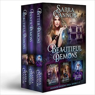 Beautiful Demons: Shadow Demons Saga 1-3
