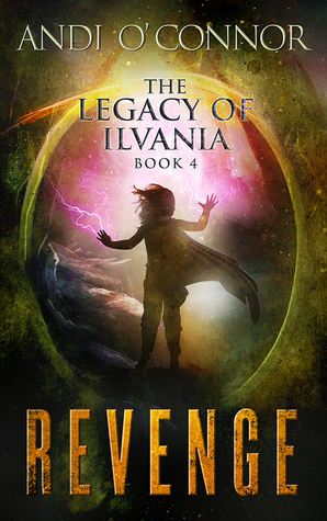 Revenge (The Legacy of Ilvania, #4)
