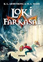 Loki farkasai (The Blackwell Pages, #1)