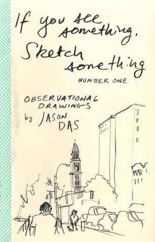 If You See Something, Sketch Something #1