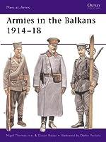 Armies in the Balkans 1914–18 (Men-at-Arms)