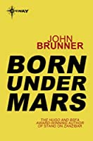 Born Under Mars
