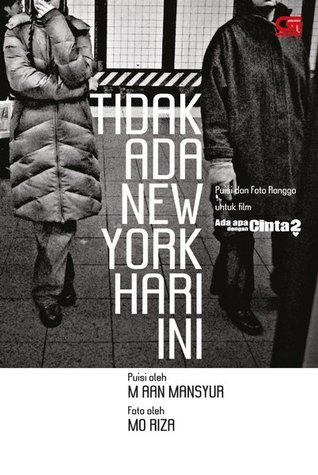 Tidak Ada New York Hari Ini by M. Aan Mansyur