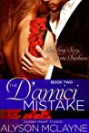 The D'amici Mistake (Sizzling, Sexy, Santa Barbara Book 2)