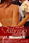 The Fabrizio Bride  (Sizzling, Sexy, Santa Barbara Book 1)