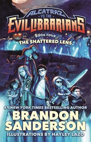 The Shattered Lens (Alcatraz, #4)
