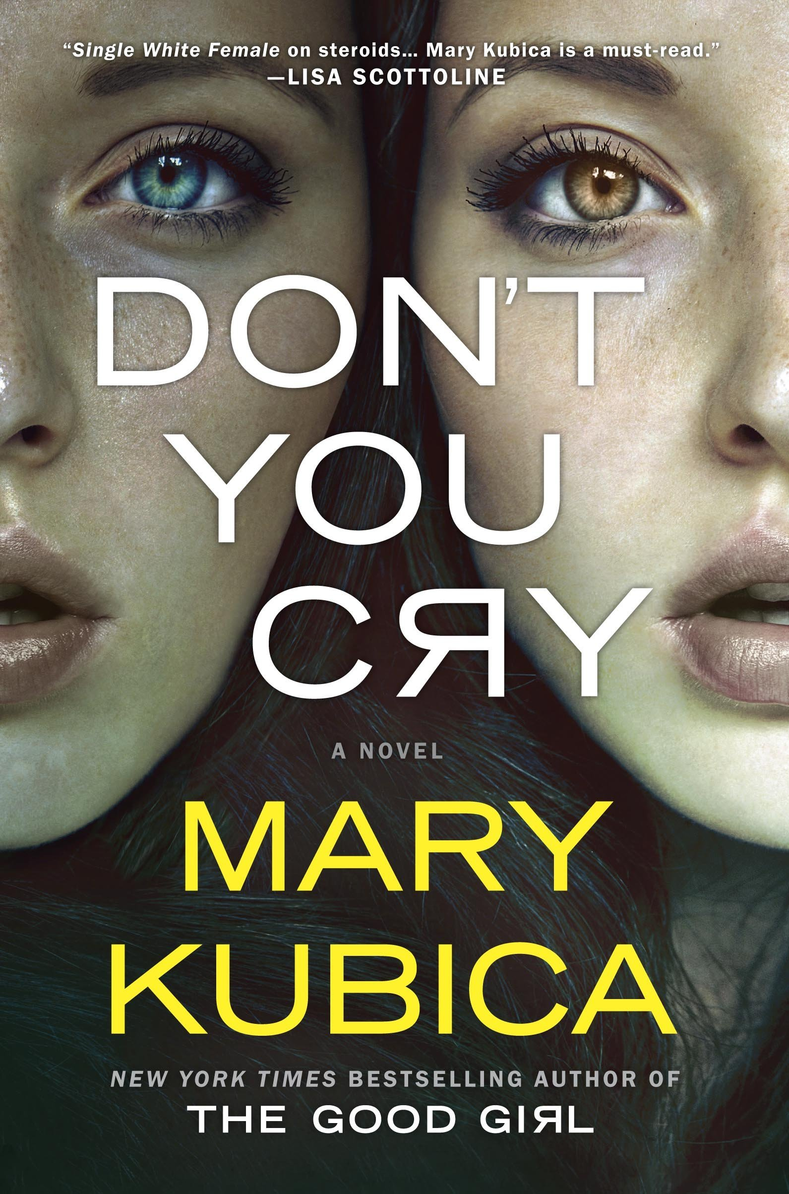 Mary Kubica - Don't You Cry