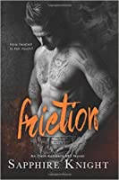 Friction (Russkaya Mafiya/Oath Keepers MC, #7)