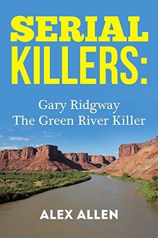 Serial Killers by Alex Allen