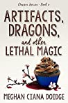 Artifacts, Dragons, and Other Lethal Magic (The Dowser #6)