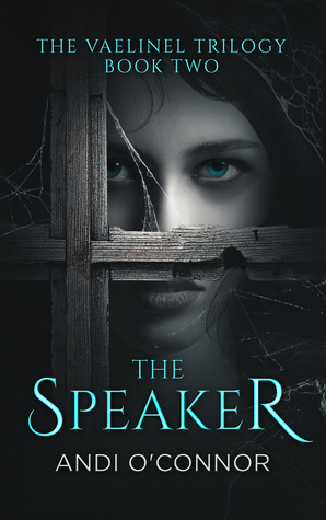 The Speaker (The Vaelinel Trilogy, #2)