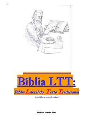 Bíblia LTT by Hélio de Menezes Silva