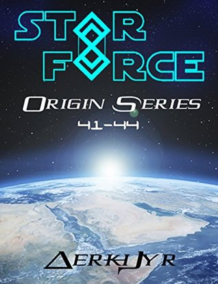 Star Force: Origin Series Box Set #41-44