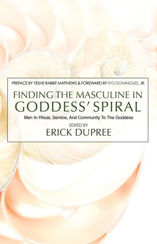 Finding the Masculine in Goddess' Spiral
